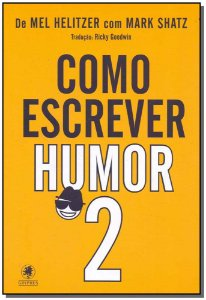 Como Escrever Humor - Parte II