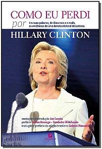 Como Eu Perdi, Por Hillary Clinton