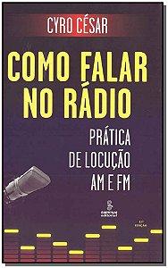 Como Falar no Rádio - 12Ed/17