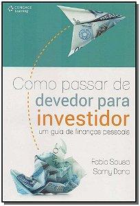 Como Passar de Devedor Para Investidor