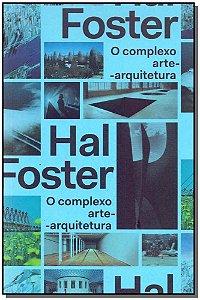Complexo Arte-Arquitetura, O