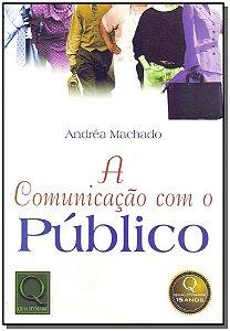 Comunicação Com o Público, A