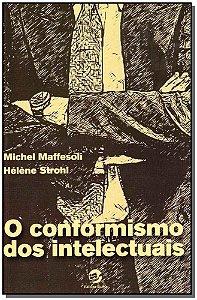 Conformismo dos Intelectuais, O