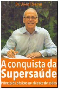Conquista da Supersaúde, A
