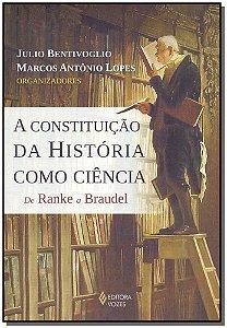Constituição da História Como Ciência, A