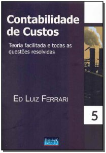Contabilidade de Custos - Vol. 05