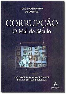 Corrupção - O Mal do Seculo
