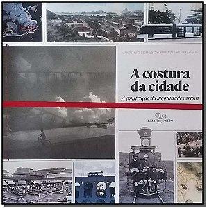 COSTURA DA CIDADE, A