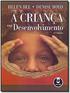 Criança em Desenvolvimento, A - 12Ed/11