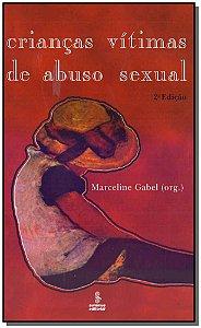 Crianças Vítimas de Abuso Sexual - 02Ed/97