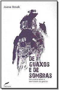 De Guaxos e de Sombras