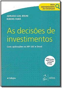 Decisões de Investimentos, As