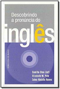 Descobrindo a Pronuncia Do Ingles - Com Dois Cds