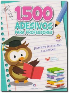 1500 Adesivos Para Professores - Incentive Seus Alunos  a Aprender!
