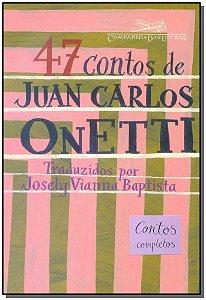 47 Contos Juan Carlos Onetti
