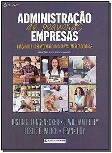 Administração de Pequenas Empresas: Lançando e Desenvolvendo Iniciativas Empreendedoras