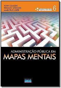 Administração Pública em Mapas Mentais - Vol. 06