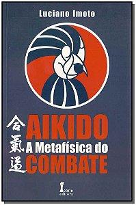 Aikido a Metafísica do Combate