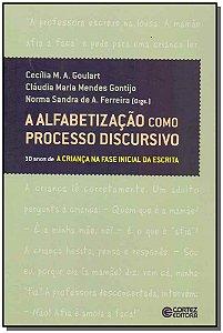 Alfabetização Como Processo Discursivo, A