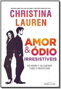Amor e Ódio: Irresistíveis