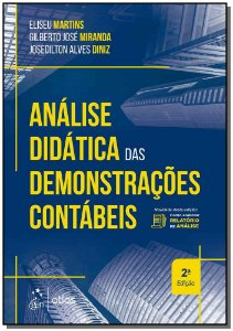 Análise Didática das Demonstrações Contábeis - 02Ed/18