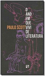 ANO EM QUE VIVI DE LITERATURA, O