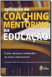 Aplicação do Coaching e Mentoring na Educação
