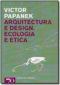 Arquitectura e Design: Ecologia e ética
