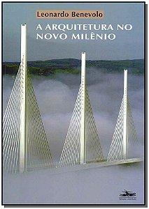 Arquitetura no Novo Milênio, O