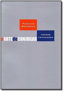 Arte de Conjugar, a - Verbos Franceses  02Ed/12