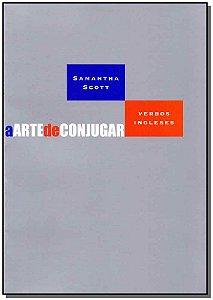 Arte de Conjugar, a - Verbos Ingleses 02Ed/09