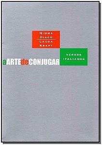 Arte de Conjugar, a - Verbos Italianos 02Ed/10