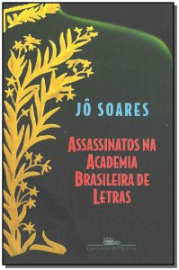 Assassinatos Academia Brasil.letras