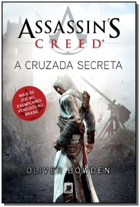 Assassins Creed - V. 03 - a Cruzada Secreta