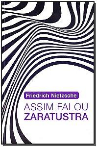 Assim Falou Zaratustra - Ed. Especial