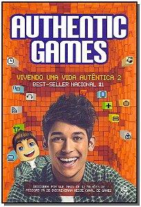AuthenticGames: Vivendo Uma Vida Autêntica - Vol.02