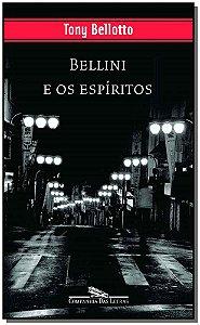 BELLINI E OS ESPIRITOS