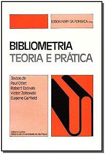 Bibliometria-teoria e Prática