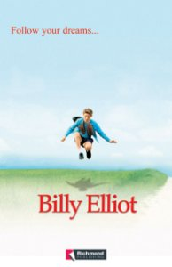 Billy Elliot - Follow Your Dreams...