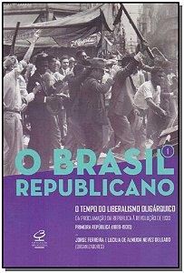 Brasil Republicano, O - Vol. 1