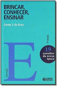 Brincar, Conhecer, Ensinar - Vol. 19
