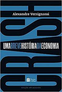 Crash: Uma Breve História da Economia