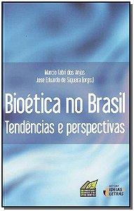 Bioética no Brasil - Tendências e Perspectivas