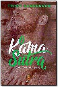 KAMA SUTRA, O - PARA HOMENS GAYS