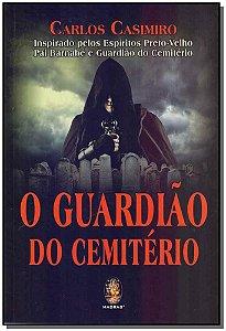 GUARDIAO DO CEMITERIO, O