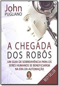 CHEGADA DOS ROBOS, A