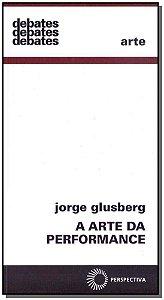 Arte da Perfomance, A - 02Ed/17