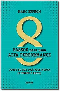 8 PASSOS PARA UMA ALTA PERFORMANCE - FOQUE NO QUE