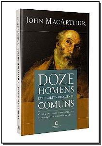 Doze Homens Extraordinariamente Comuns - 02Ed/19