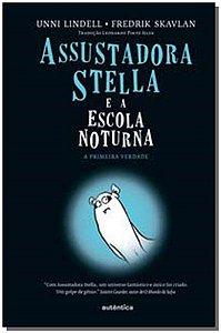 Assustadora Stella e a Escola Noturna